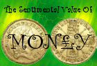 The Sentimental Value of Money